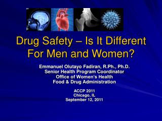 Drug Safety – Is It Different For Men and Women?