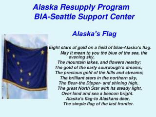 Alaska Resupply Program         BIA-Seattle Support Center Alaska's Flag