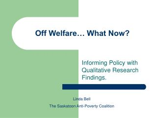 Off Welfare… What Now?