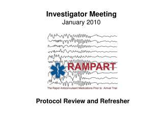 Investigator Meeting January 2010