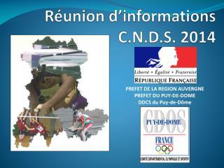 Réunion d'informations C.N.D.S. 2014