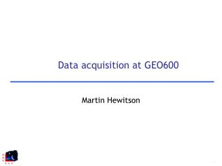 Data acquisition at GEO600