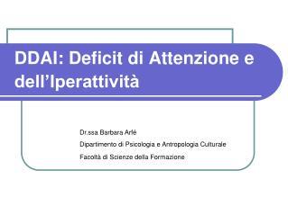 DDAI : Deficit  di Attenzione  e  dell'Iperattività
