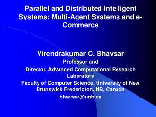 Parallel and Distributed Intelligent Systems: Multi-Agent Systems and e-Commerce