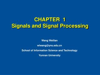 CHAPTER  1  Signals and Signal Processing