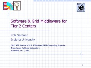 Software & Grid Middleware for  Tier 2 Centers