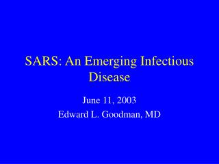 SARS: An Emerging Infectious Disease