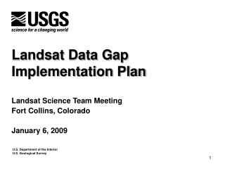 Landsat Data Gap  Implementation Plan