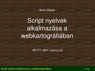Script nyelvek alkalmazása a webkartográfiában