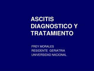 ASCITIS DIAGNOSTICO Y TRATAMIENTO