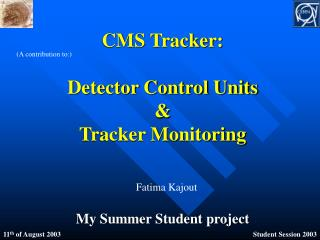 CMS Tracker: Detector Control Units  & Tracker Monitoring