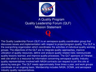 NAS A Quality Program Quality Leadership Forum (QLF) Mission Statement Q