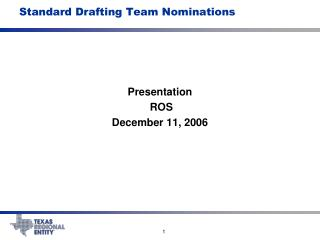 Standard Drafting Team Nominations