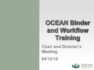 OCEAN Binder and Workflow Training