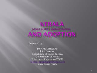 KERALA  J VENILE JUSTICE ADMINISTRATION  And adoption
