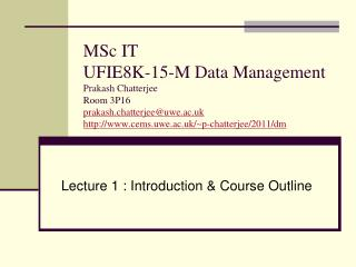 Lecture 1 : Introduction & Course Outline