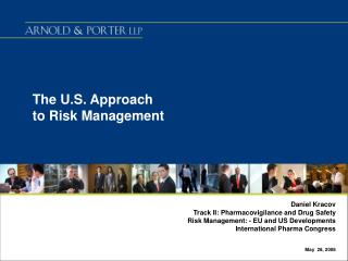 The U.S. Approach  to Risk Management