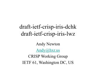 draft-ietf-crisp-iris-dchk draft-ietf-crisp-iris-lwz
