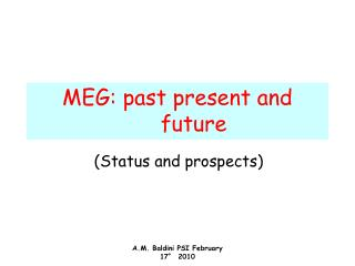 MEG: past present and future