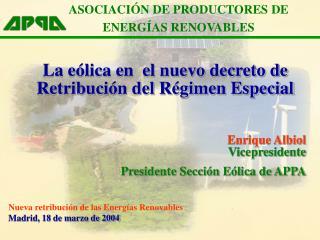 La eólica en  el nuevo decreto de Retribución del Régimen Especial