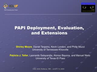 PAPI Deployment, Evaluation, and Extensions