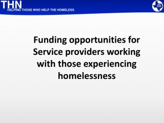 Funding opportunities for Service providers working with those experiencing homelessness