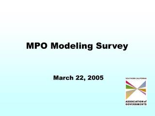 MPO Modeling Survey