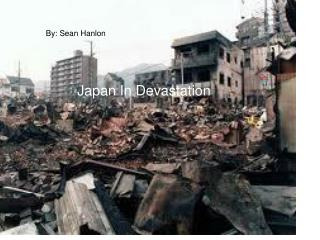 Japan In Devastation