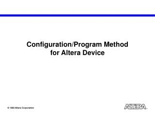 Configuration/Program Method for Altera Device