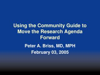 Using the Community Guide to Move the Research Agenda Forward