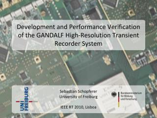 Development and Performance Verification of the GANDALF High-Resolution Transient Recorder System