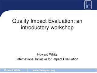 Quality Impact Evaluation: an introductory workshop