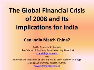 The Global Financial Crisis of 2008 and Its Implications for India