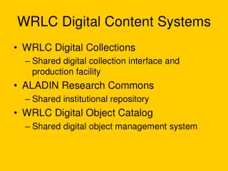 WRLC Digital Content Systems