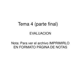 Tema 4 (parte final)