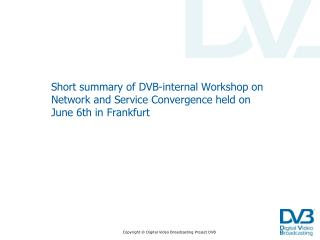Agenda of DVB Convergence Workshop