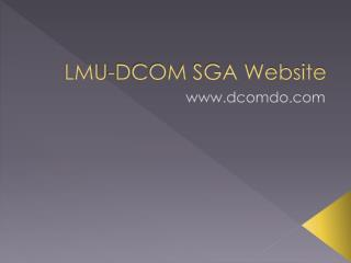 LMU-DCOM SGA Website