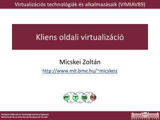 Kliens oldali  virtualizáció