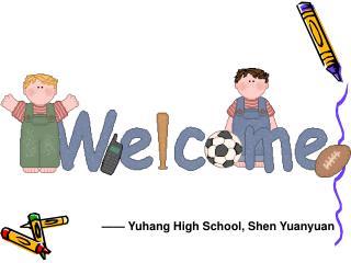 —— Yuhang High School, Shen Yuanyuan