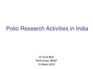 Polio Research Activities in India