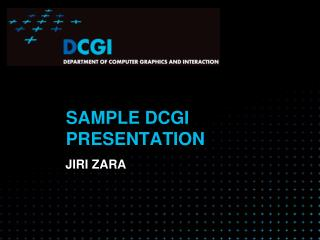 SAMPLE DCGI PRESENTATION