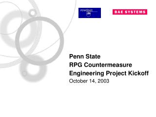 Penn State RPG Countermeasure Engineering Project Kickoff October 14, 2003
