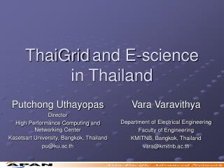 ThaiGrid and E-science in Thailand