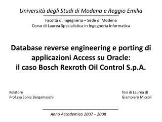 Facoltà di Ingegneria – Sede di Modena Corso di Laurea Specialistica in Ingegneria Informatica