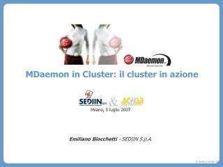 MDaemon in Cluster: il cluster in azione Milano, 5 luglio 2007