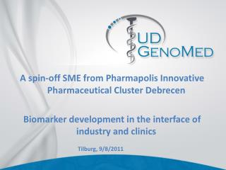 A spin-off SME from Pharmapolis Innovative Pharmaceutical Cluster Debrecen