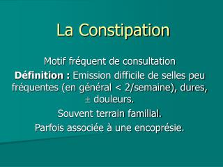 La Constipation