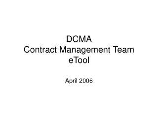 DCMA Contract Management Team eTool