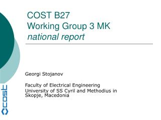 COST B27 Working Group 3 MK national report