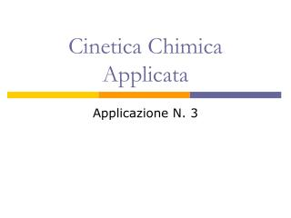 Cinetica Chimica Applicata